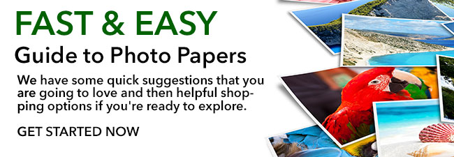 The Fast & Easy Guide to Photo Paper